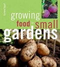 Growing Food in Small Gardens (Paperback)