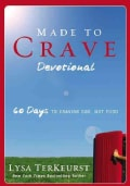 Made to Crave Devotional: 60 Days to Craving God, Not Food (Paperback)