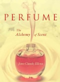 Perfume: The Alchemy of Scent (Hardcover)