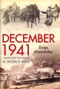 December 1941: Twelve Days That Began a World War (Hardcover)