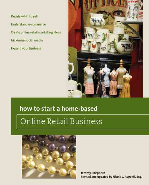 How to Start a Home-Based Online Retail Business (Paperback)