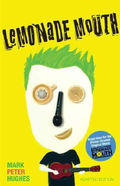Lemonade Mouth (Paperback)