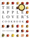 The Apple Lover's Cookbook (Hardcover)