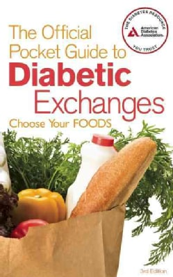 The Official Pocket Guide to Diabetic Exchanges: Choose Your Foods (Paperback)