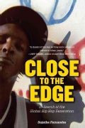 Close to the Edge: In Search of the Global Hip Hop Generation (Paperback)