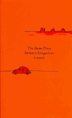 The Bean Trees: A Novel (Paperback)