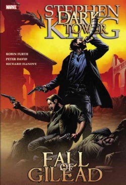 Dark Tower: The Fall of Gilead (Paperback)