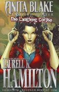 Anita Blake, Vampire Hunter: The Laughing Corpse Ultimate Collection (Paperback)