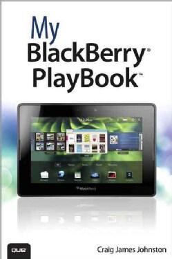 My BlackBerry PlayBook (Paperback)
