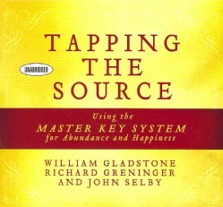 Tapping the Source: Using the Master Key System for Abundance and Happiness (CD-Audio)