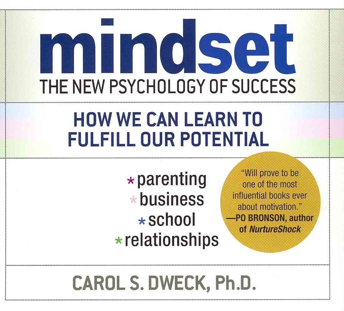 Mindset: The New Psychology of Success, How We Can Learn to Fulfill Our Potential (CD-Audio)
