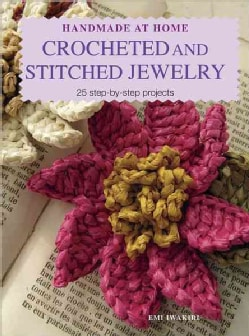Handmade at Home: Crocheted and Stitched Jewelry (Paperback)