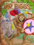 Mr. Biggs at the Circus (Hardcover)