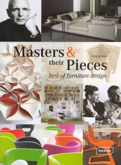 Masters & Their Pieces: Best of Furniture Design (Hardcover)