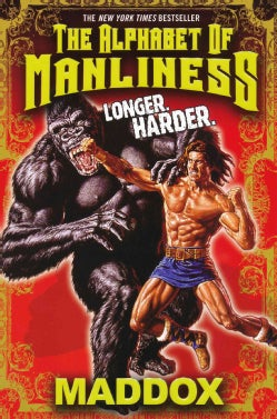The Alphabet of Manliness: Extended Edition (Paperback)