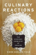 Culinary Reactions: The Everyday Chemistry of Cooking (Paperback)