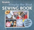 Simplicity Simply The Best Sewing Book: The Essential Reference for All Home Sewers (Spiral bound)