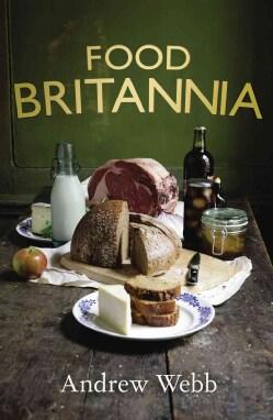 Food Britannia (Hardcover)