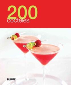 200 cocteles / 200 Cocktails (Paperback)