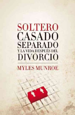 Soltero, casado, separado y la vida despues del divorcio / Single, Married, Separated, and Life After Divorce (Paperback)