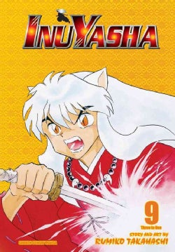 Inuyasha 9: The Lives of One's Companions / Hijiri Island / the Limit (Paperback)