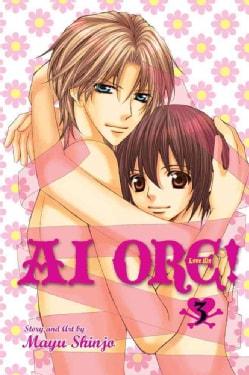 Ai Ore! Love Me 3 (Paperback)