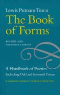 The Book of Forms: A Handbook of Poetics Including Odd and Invented Forms (Paperback)
