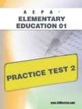 Aepa Elementary Education 01 Practice Test 2 (Paperback)