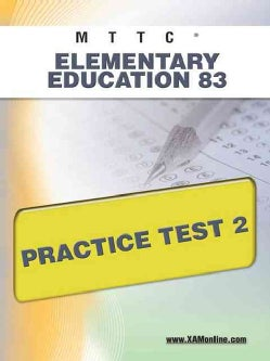 MTTC Elementary Education 83 Practice Test 2 (Paperback)