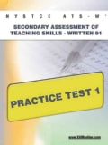 NYSTCE ATS-W Secondary Assessment of Teaching Skills: Written 91 Practice Test 1 (Paperback)