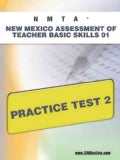 Nmta New Mexico Assessment of Teacher Basic Skills 01 Practice Test 2 (Paperback)