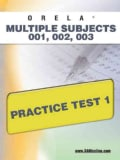 Orela Multi-subject 001, 002, 003 Practice Test 1 (Paperback)