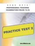 Ceoe Opte Oklahoma Professional Teaching Examination Fields 75-76 Practice Test 2 (Paperback)