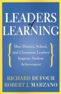 Leaders of Learning: How District, School, and Classroom Leaders Improve Student Achievement (Paperback)