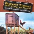 Backyard Chickens Guide to Coops and Tractors (Paperback)