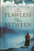 This Flawless Place Between (Hardcover)