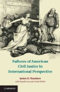 Failures of American Civil Justice in International Perspective (Hardcover)