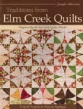 Traditions from Elm Creek Quilts: 13 Quilts Projects to Piece & Applique (Paperback)