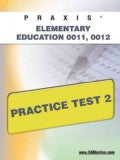Praxis Elementary Education 0011, 0012: Practice Test 2 (Paperback)