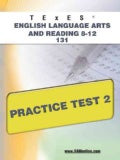TExES English Language Arts and Reading 8-12 131 Practice Test 2 (Paperback)