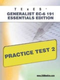 TExES Generalist EC-6 191 Essentials Edition Practice Test 2 (Paperback)