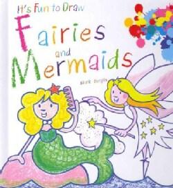 Fairies and Mermaids (Hardcover)