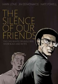 The Silence of Our Friends (Paperback)