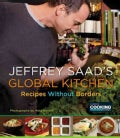 Jeffrey Saad's Global Kitchen: Recipes Without Borders (Paperback)