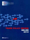 Trade Policy Review, Belize 2010 (Paperback)