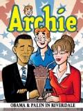 Archie 14: Obama & Palin in Riverdale (Paperback)