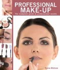 New Holland Professional Make-Up: The Complete Guide to Professional Results (Paperback)