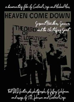 Heaven Come Down: Serpent Handlers, Sinners, and the Electrifying Spirit (Hardcover)