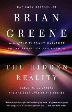 The Hidden Reality: Parallel Universes and the Deep Laws of the Cosmos (Paperback)