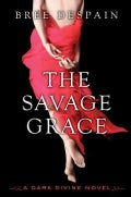 The Savage Grace (Hardcover)